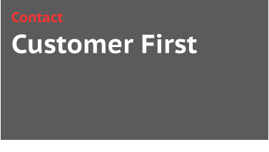 Customer First Contact